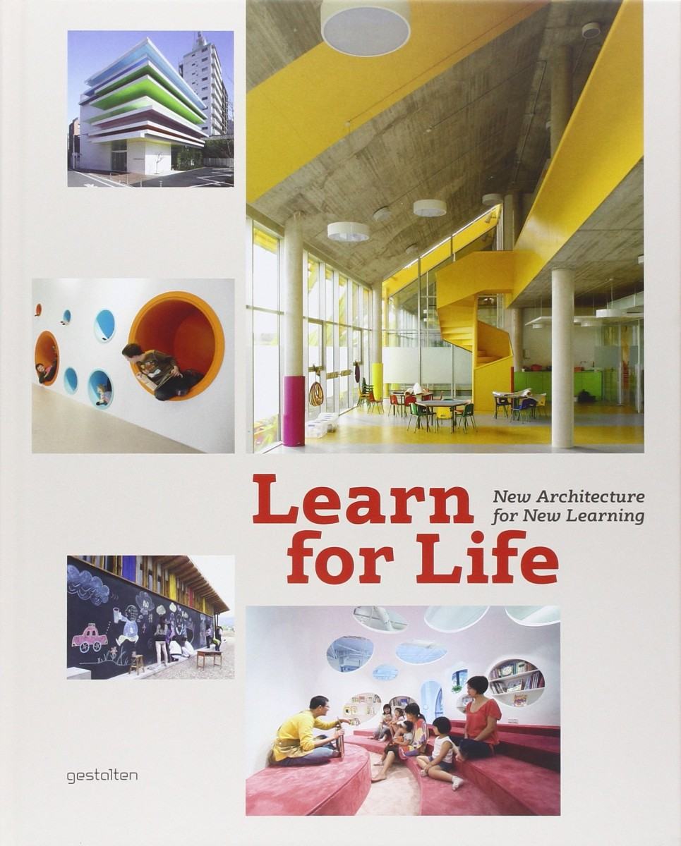 Learn for Life. New Architecture for New Learning.